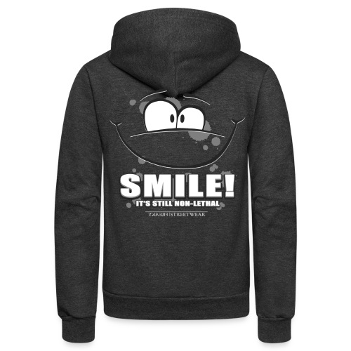 Smile - it's still non-lethal - Unisex Fleece Zip Hoodie