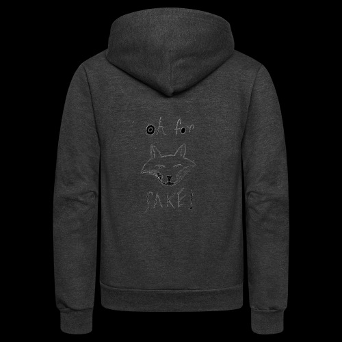 Oh For Fucks Sake - Unisex Fleece Zip Hoodie