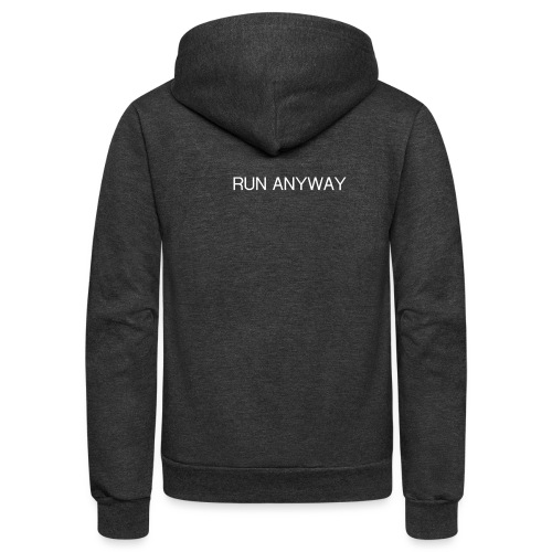 RUN ANYWAY - Unisex Fleece Zip Hoodie