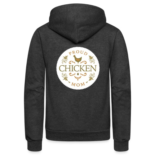 proud chicken mom - Unisex Fleece Zip Hoodie