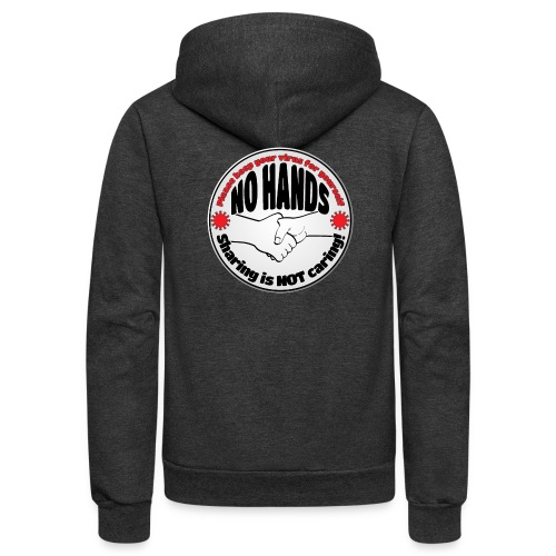 Virus - Sharing is NOT caring! - Unisex Fleece Zip Hoodie