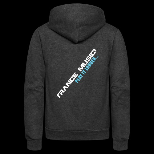 Trance Music! - Unisex Fleece Zip Hoodie