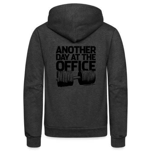 Another Day at the Office - Gym Motivation - Unisex Fleece Zip Hoodie