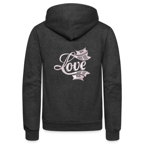 Do What You Love/Love What You Do White Text - Unisex Fleece Zip Hoodie
