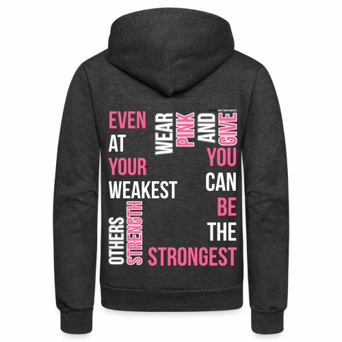 You Can Be The Strongest - Breast Cancer Awareness - Unisex Fleece Zip Hoodie