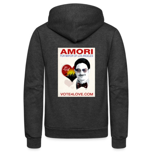 Amori for Mayor of Los Angeles eco friendly shirt - Unisex Fleece Zip Hoodie
