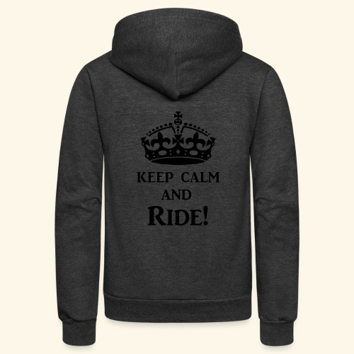 keep calm ride blk - Unisex Fleece Zip Hoodie