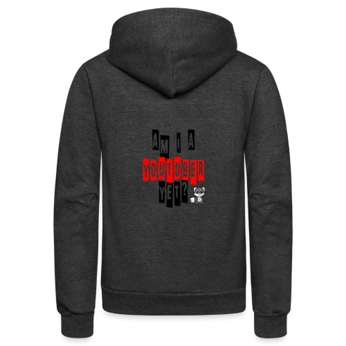 Am I A Youtuber Yet? - Unisex Fleece Zip Hoodie