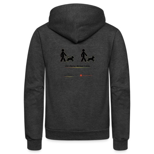 Life's better without cables : Dogs - SELF - Unisex Fleece Zip Hoodie