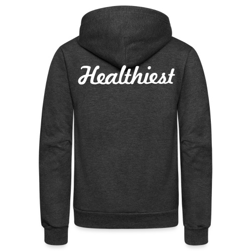 Sick Healthiest Sticker! - Unisex Fleece Zip Hoodie