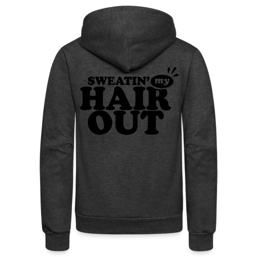 sweatinghairout_2 - Unisex Fleece Zip Hoodie