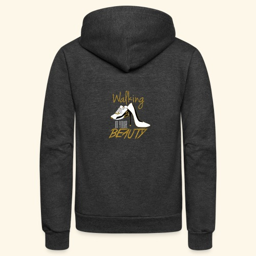 Walking in your Beauty tshirt - Unisex Fleece Zip Hoodie