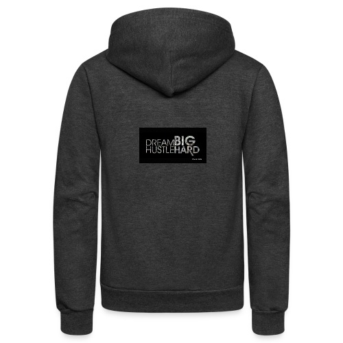 hustle dream big - Unisex Fleece Zip Hoodie