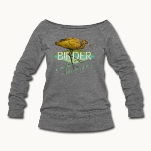 BIRDER - White-faced ibis - Carolyn Sandstrom - Women's Wideneck Sweatshirt