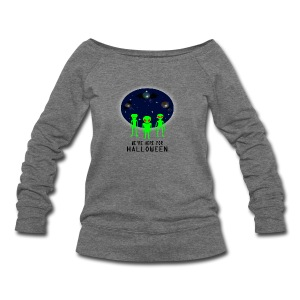 WE'RE HERE FOR HALLOWEEN - Women's Wideneck Sweatshirt