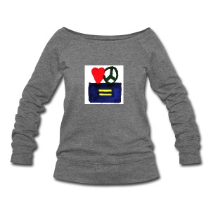 Peace, Love and Equality - Women's Wideneck Sweatshirt