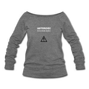 Spaceteam Asteroid! - Women's Wideneck Sweatshirt
