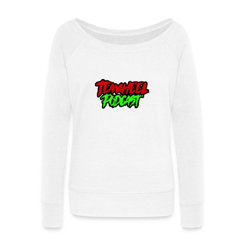 TEAMHEEL Podcast RedNGreen - Women's Wideneck Sweatshirt