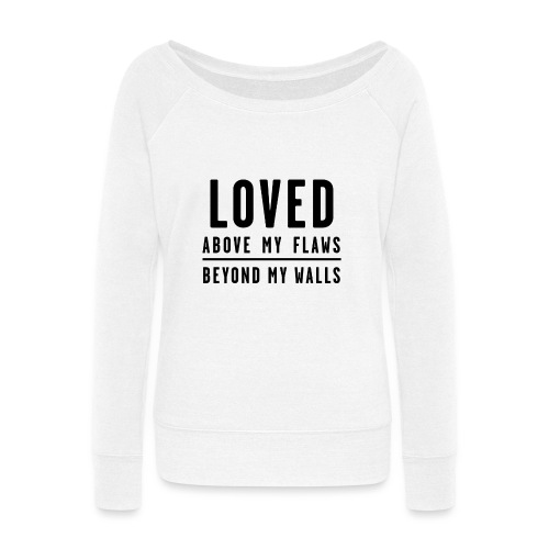 LOVED - Black Text - Women's Wideneck Sweatshirt
