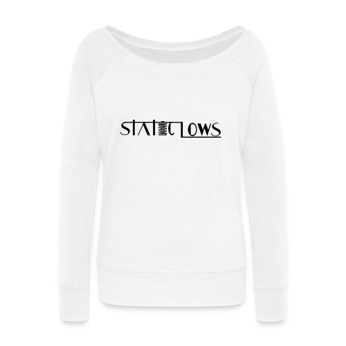 Staticlows - Women's Wideneck Sweatshirt