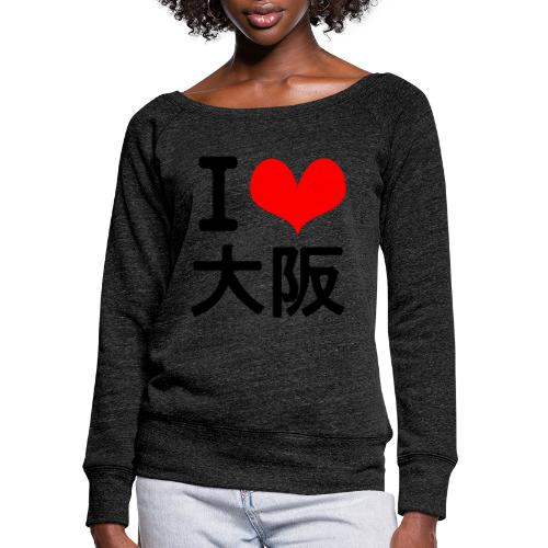 I Love Osaka - Women's Wideneck Sweatshirt