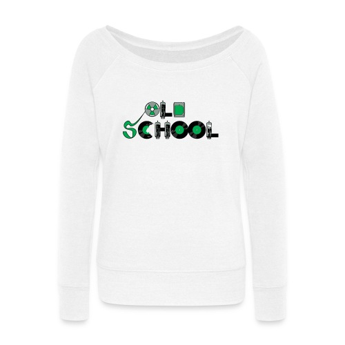 Old School Music - Women's Wideneck Sweatshirt