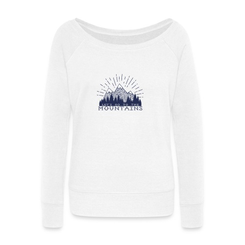Adventure Mountains T-shirts and Products - Women's Wideneck Sweatshirt