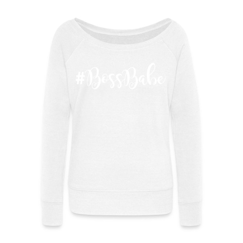 #Bossbabe (white) - Women's Wideneck Sweatshirt