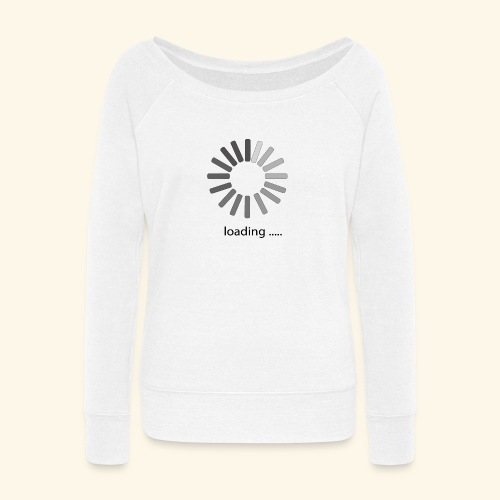 poster 1 loading - Women's Wideneck Sweatshirt