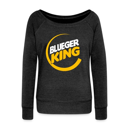 Blueger King - Women's Wideneck Sweatshirt