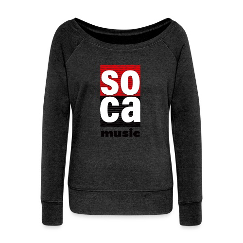 Soca music - Women's Wideneck Sweatshirt