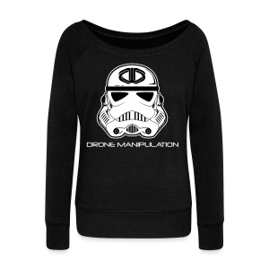 Drone Manipulation - Storm Trooper - Women's Wideneck Sweatshirt