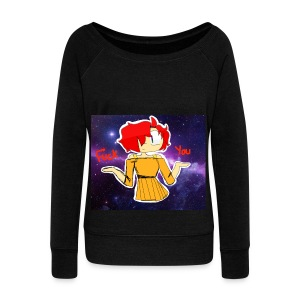 Fuck you galaxy girl - Women's Wideneck Sweatshirt