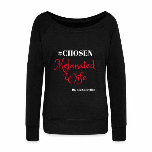 #CHOSEN - Women's Wideneck Sweatshirt