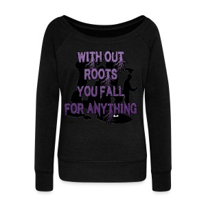 With_out_roots - Women's Wideneck Sweatshirt