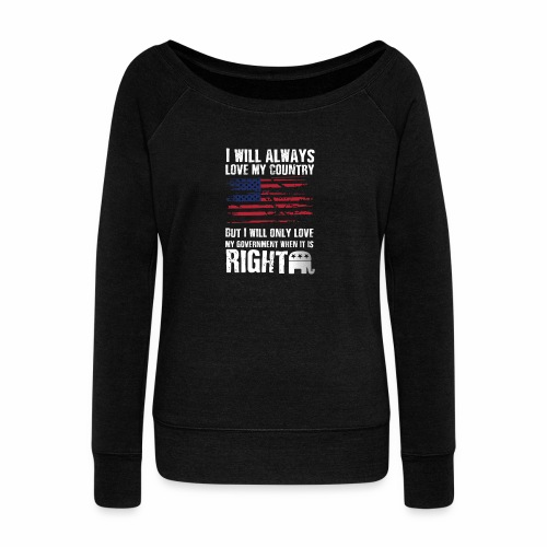 I Will Always Love My Country White - Women's Wideneck Sweatshirt
