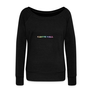 Kanye Hall - Women's Wideneck Sweatshirt