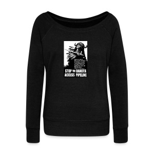 Stop the Dakota Access Pipe Line Prophecy - Women's Wideneck Sweatshirt