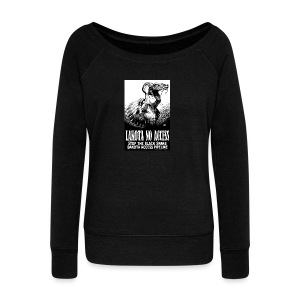 Lakota No Access, Stop the Black Snake, NODAPL - Women's Wideneck Sweatshirt