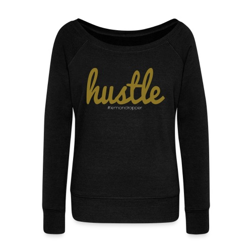 hustle vector - Women's Wideneck Sweatshirt