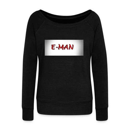 E-MAN - Women's Wideneck Sweatshirt