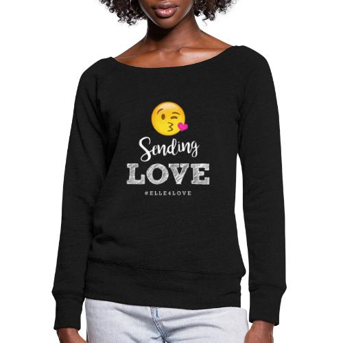 Sending Love - Women's Wideneck Sweatshirt