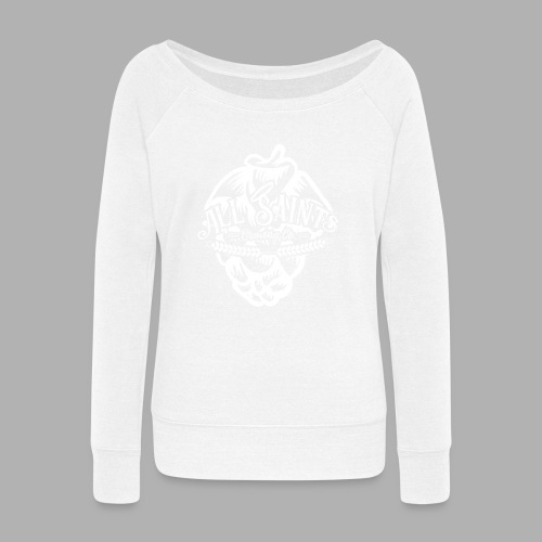 All Saints Hops - Women's Wideneck Sweatshirt