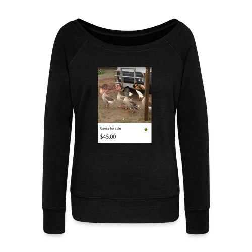 the___gaggle - Women's Wideneck Sweatshirt