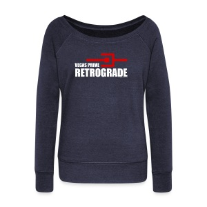 Vegas Prime Retrograde - Title and Hack Symbol - Women's Wideneck Sweatshirt