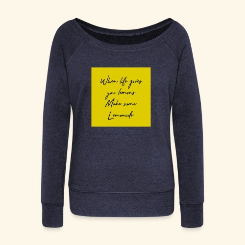 LEMONADE - Women's Wideneck Sweatshirt