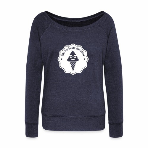 Like Ice in the Sunshine Batch - Women's Wideneck Sweatshirt