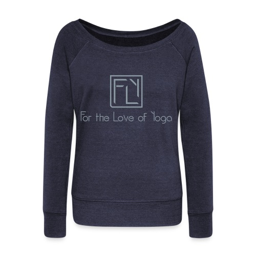 For the Love of Yoga - Women's Wideneck Sweatshirt