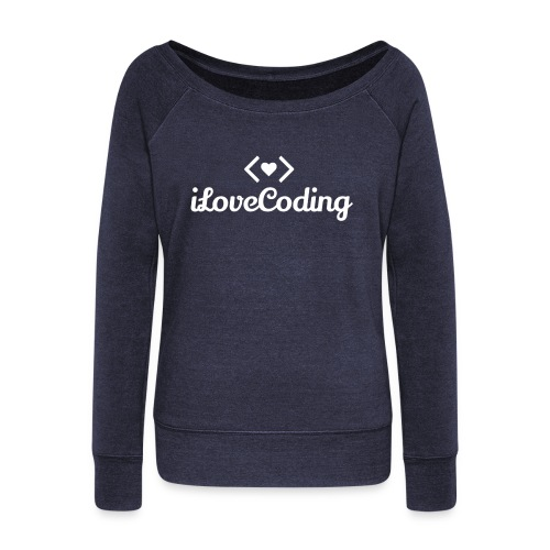 I Love Coding - Women's Wideneck Sweatshirt