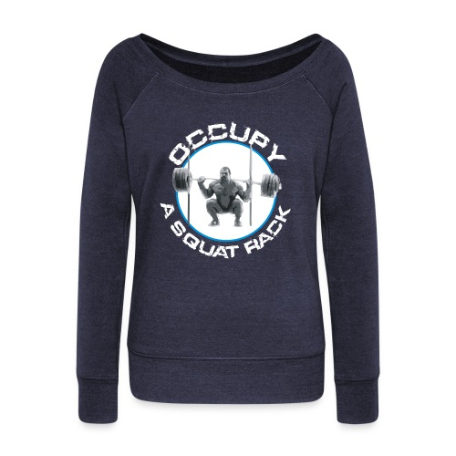 occupysquat - Women's Wideneck Sweatshirt